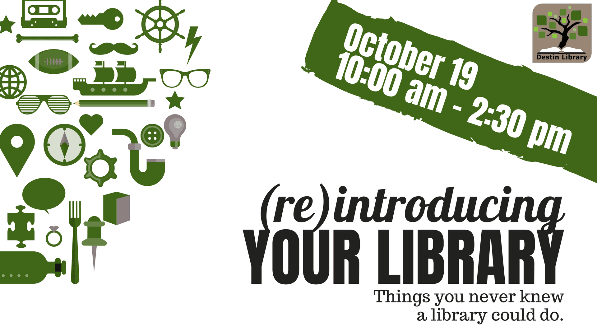 Reintroducing Your Library event, October 19th, 2018