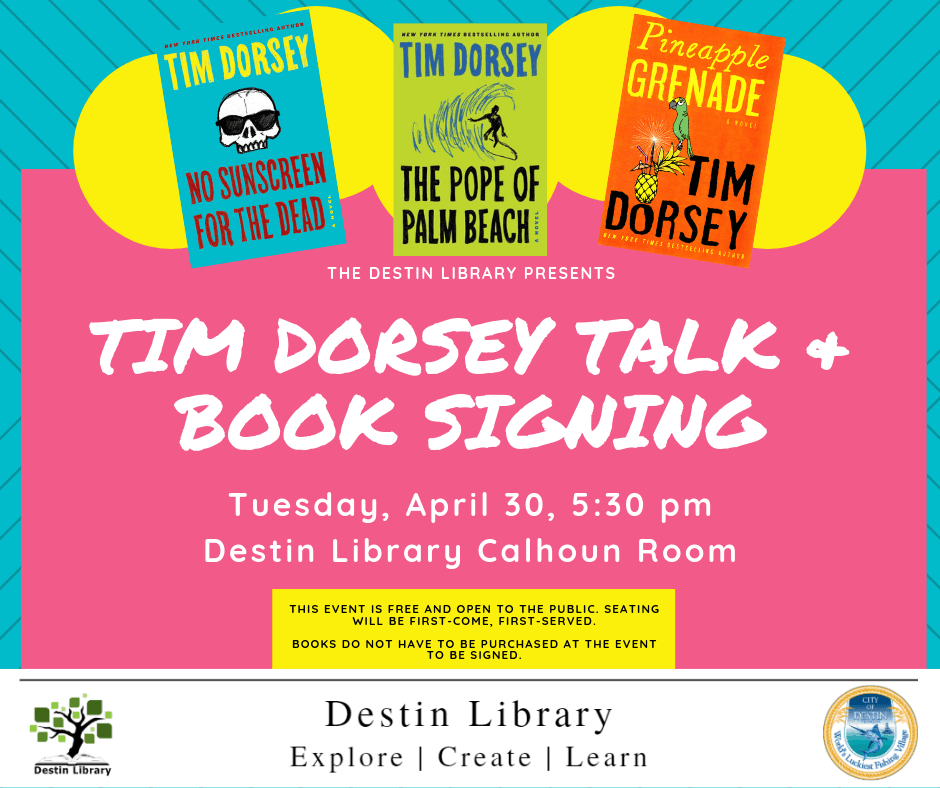 Tim Dorsey Author Visit Talk and Book Signing April Thirtieth Twenty-Nineteen at Five Thirty P.M.