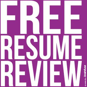 Click here to access our free resume review service with Brainfuse JobNow.
