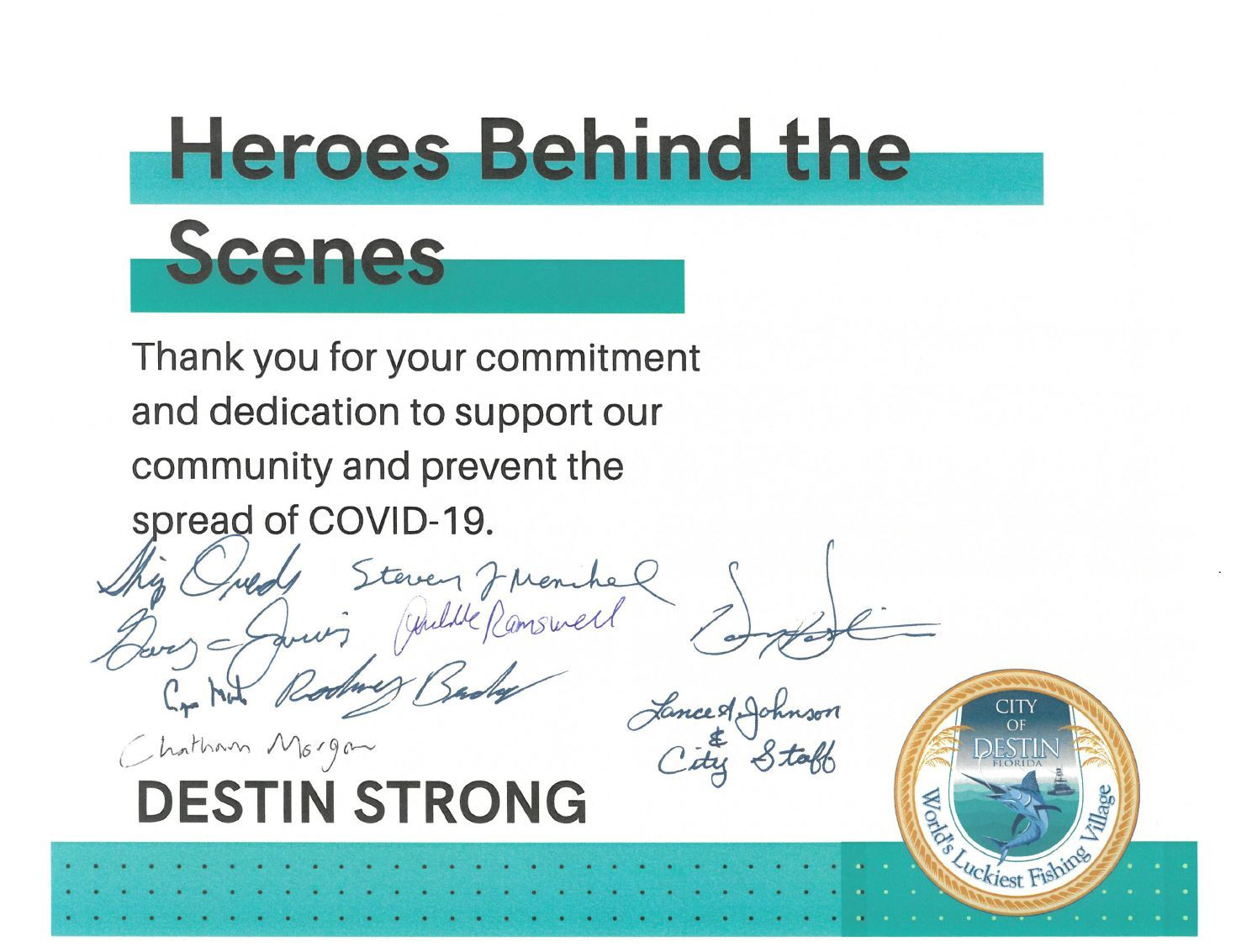 A thank you to our heroes behind the scenes signed by Mayor Gary Jarvis
